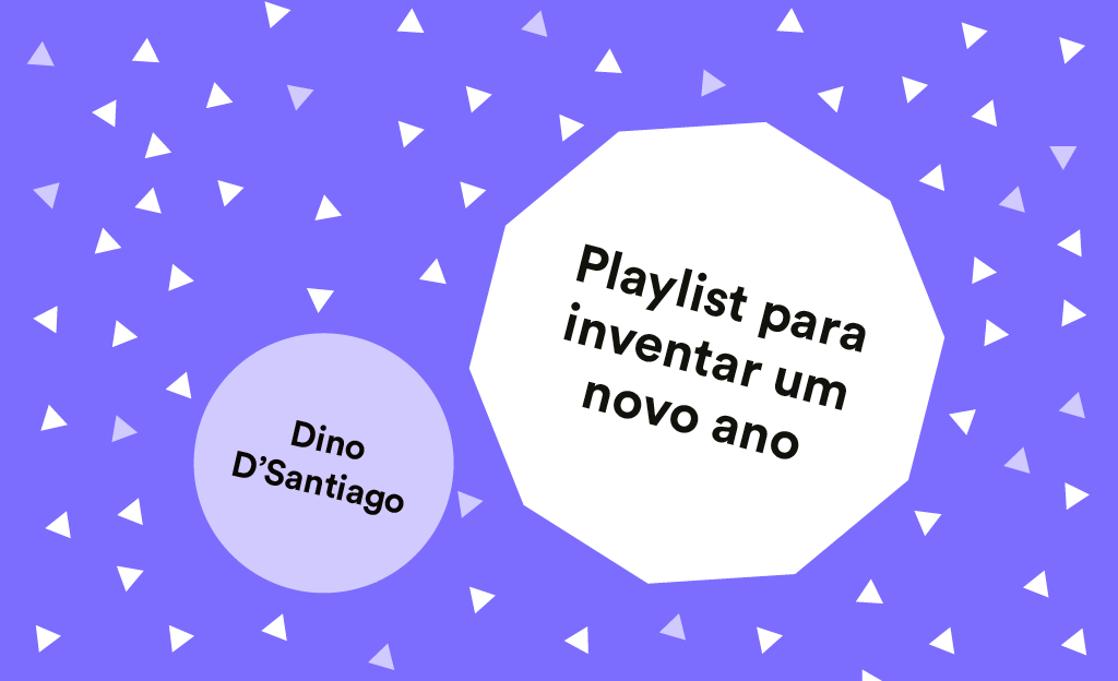Playlist para inventar um novo ano